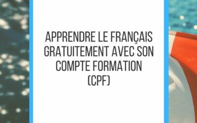 Apprendre le français gratuitement avec son CPF